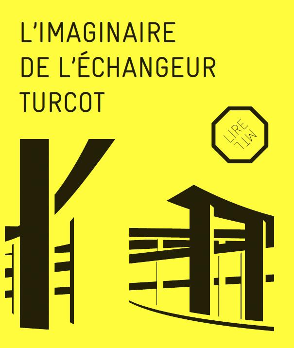 L'imaginaire de l'échangeur Turcot