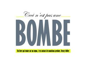 CECI N'EST PAS UNE BOMBE